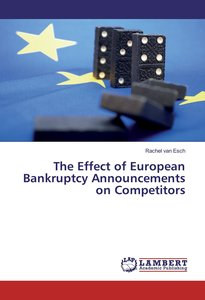 The Effect of European Bankruptcy Announcements on Competitors