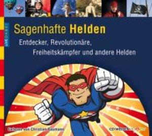 Live Dabei-Sagenhafte Helden.Entdecker,Revolutionä