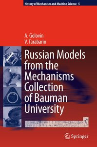 Russian Models from the Mechanisms Collection of Bauman Universi