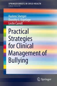 Practical Strategies for Clinical Management of Bullying