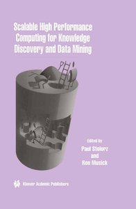 Scalable High Performance Computing for Knowledge Discovery and