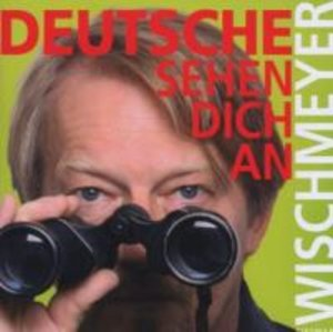 Deutsche Sehen Dich An (Berlin Edition)