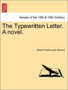 The Typewritten Letter. A novel.
