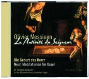 Olivier Messiaen: La Nativité du Seigneur