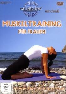 Muskeltraining für Frauen - Das sanfte Workout für den ganzen Kö