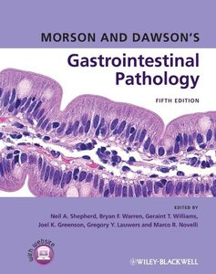 Morson and Dawson\'s Gastrointestinal Pathology