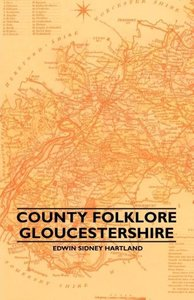 County Folklore - Gloucestershire