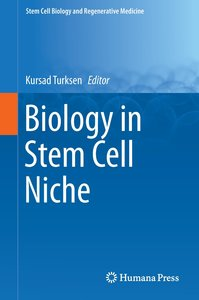 Biology in Stem Cell Niche