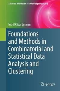 Foundations and Methods in Combinatorial and Statistical Data An