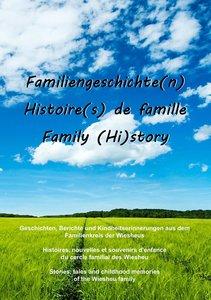 Familiengeschichte(n) - Histoire(s) de famille - Family (Hi)stor