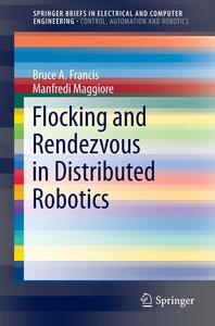 Flocking and Rendezvous in Distributed Robotics