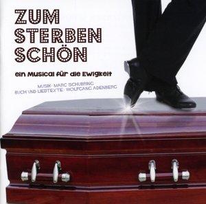 Zum Sterben schön-Ein Music