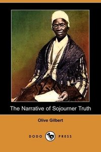 The Narrative of Sojourner Truth (Dodo Press)