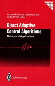 Kaufman, H: Direct Adaptive Control Algorithms: