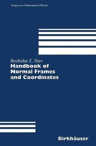 Handbook of Normal Frames and Coordinates