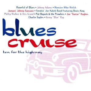Blues Cruise:Ten For The High.