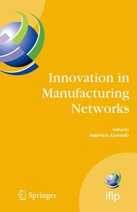 Innovation in Manufacturing Networks
