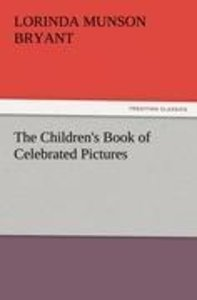 The Children's Book of Celebrated Pictures