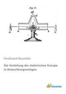 Die Verteilung der elektrischen Energie in Beleuchtungsanlagen