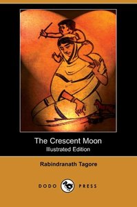 The Crescent Moon (Illustrated Edition) (Dodo Press)