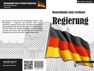 Deutschlands total verrückte Regierung