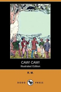 CAW CAW (ILLUSTRATED EDITION)