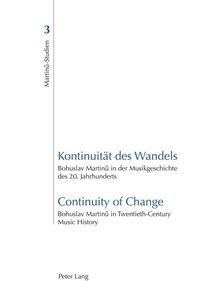 Kontinuität des Wandels. Continuity of Change