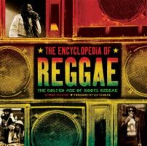 The Encyclopedia of Reggae
