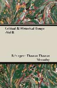 Critical & Historical Essays -Vol II