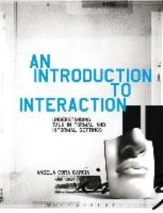 An Introduction to Interaction