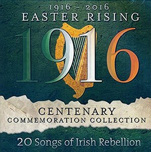 1916-2016 EASTER RISING Centenary Commemoration