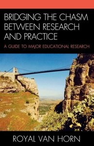 Bridging the Chasm Between Research and Practice