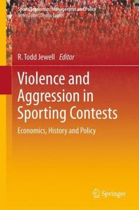 Violence and Aggression in Sporting Contests