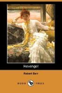 Revenge! (Dodo Press)