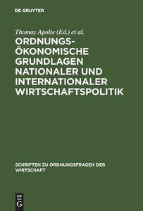 Ordnungsökonomische Grundlagen nationaler und internationaler Wi