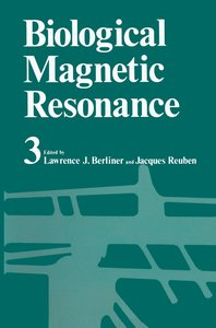 Biological Magnetic Resonance Volume 3