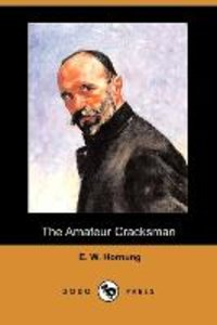 The Amateur Cracksman (Dodo Press)
