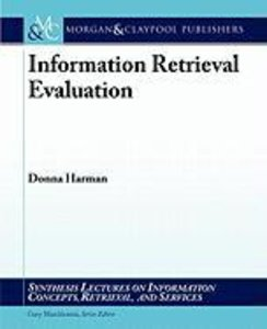 Information Retrieval Evaluation