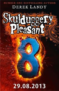Skulduggery Pleasant 08. Last Stand of Dead Men