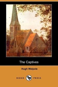 The Captives (Dodo Press)