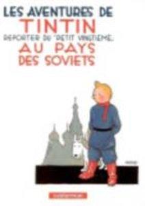 Les Aventures de Tintin. Au pays des Soviets