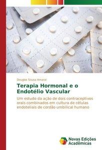 Terapia Hormonal e o Endotélio Vascular