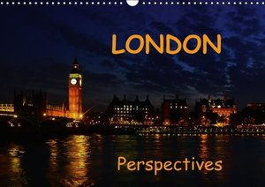 London perspectives (Wall Calendar 2015 DIN A3 Landscape)