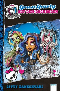 Monster High. Gruselparty auf dem Dachboden