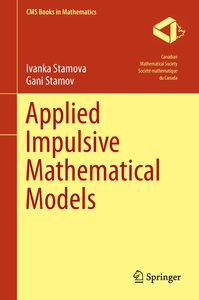 Applied Impulsive Mathematical Models