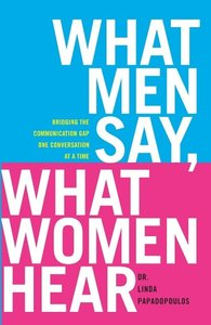 What Men Say, What Women Hear