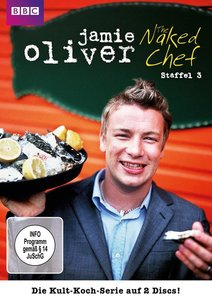 Jamie Oliver: The Naked Chef-