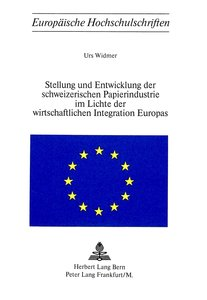Stellung und Entwicklung der schweizerischen Papierindustrie im
