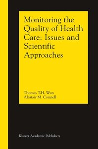 Monitoring the Quality of Health Care