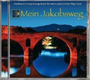 Mein Jakobsweg-meditative Entspannungsmusik für